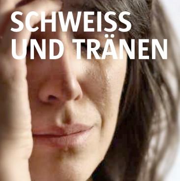 schweiss-traenen